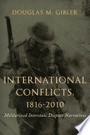 International Conflicts 1816 2010