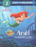 Ariel is Fearless
