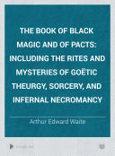 The Book of Black Magic and of Pacts