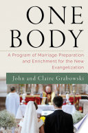 One Body  A Program of Marriage Preparation and Enrichment for the New Evangelization Book