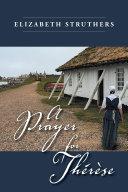 A Prayer for Th  r  se