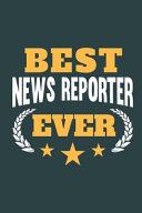 Best News Reporter Ever