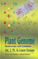 Plant Genome: Biodiversity and Evolution, Vol. 2, Part A
