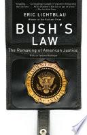 Bush s Law