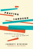 Praying Through