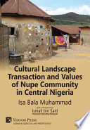 Cultural Landscape Transaction and Values of Nupe Community in Central Nigeria