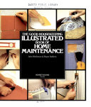 The Good Housekeeping Illustrated Book of Home Maintenance