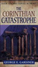 The Corinthian Catastrophe
