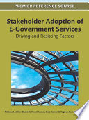 Stakeholder Adoption Of E Government Services Driving And Resisting Factors