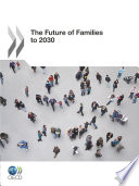 """""""The Future of Families to 2030"""" by OECD"""
