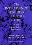 The Intelligence Test Desk Reference  ITDR