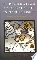 Reproduction And Sexuality In Marine Fishes Book PDF