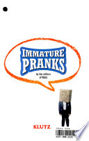 The Complete Book of Immature Pranks