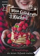 Miss Grünkerns Küche