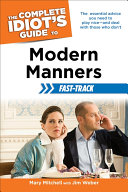 The Complete Idiot s Guide to Modern Manners Fast Track