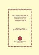 Women s Contribution to Nineteenth century American Theatre