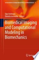 Biomedical Imaging and Computational Modeling in Biomechanics