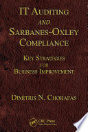 IT Auditing and Sarbanes Oxley Compliance