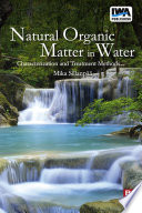 Natural Organic Matter in Water Book