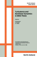 Turbulence and Nonlinear Dynamics in MHD Flows