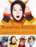 More Monster Knits for Little Monsters