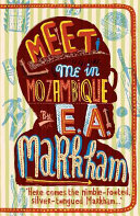Meet Me in Mozambique Book