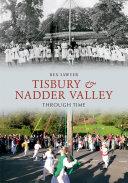 Tisbury   Nadder Valley Through Time