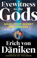 Eyewitness to the Gods