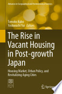 The Rise in Vacant Housing in Post growth Japan