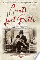 Grant s Last Battle Book