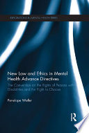 New Law and Ethics in Mental Health Advance Directives