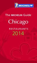 MICHELIN Guide Chicago 2014