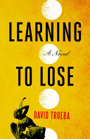 Learning to Lose