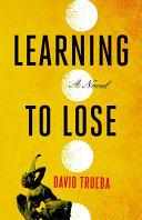 Learning to Lose Pdf/ePub eBook