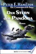 Der Stern der Pandora  : Die Commonwealth-Saga , Band 1