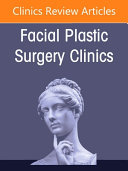 Oculoplastic Surgery  an Issue of Facial Plastic Surgery Clinics of North America  Volume 29 2