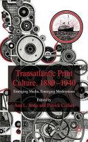 Transatlantic Print Culture  1880 1940 Book