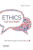 Ethics, Left and Right