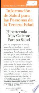Hipertermia : muy caliente para su salud