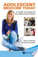 Adolescent Medicine Today  A Guide To Caring For The Adolescent Patient