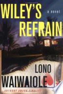 Wiley's Refrain