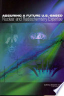 Assuring a Future U S  Based Nuclear and Radiochemistry Expertise Book