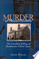 Murder at Mount Hermon