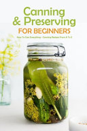 Canning   Preserving for Beginners