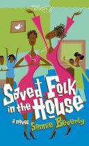 Saved Folk in the House Pdf/ePub eBook