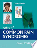 Atlas Of Common Pain Syndromes E Book