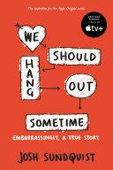 Pdf We Should Hang Out Sometime
