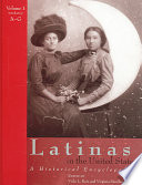 """Latinas in the United States, set: A Historical Encyclopedia"" by Vicki L. Ruiz, Virginia Sánchez Korrol"