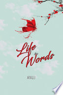 Life in Words