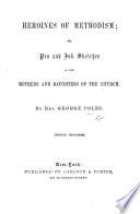 Heroines of Methodism Book PDF